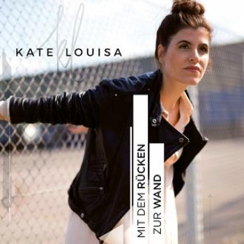 "Kate Louisa - EP ""Schwerer Rucksack"" VÖ 09.11"